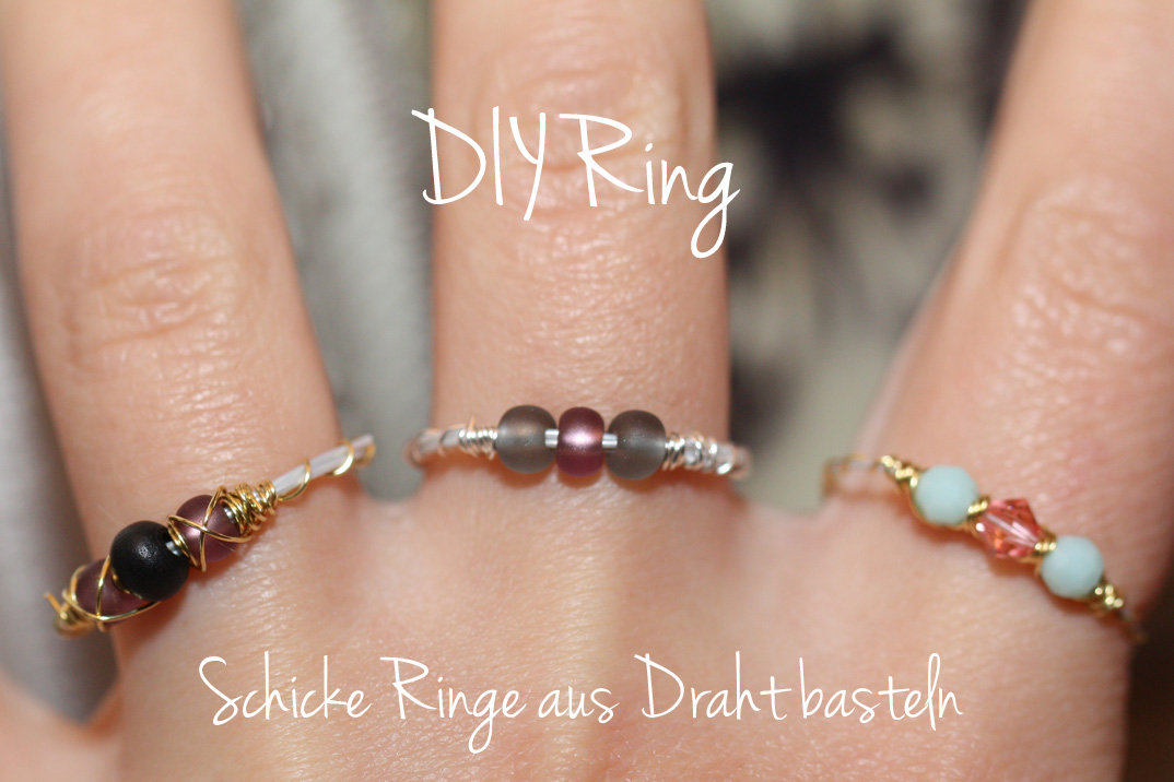 diy ring sch ne ringe aus draht basteln schmuck blog magazin. Black Bedroom Furniture Sets. Home Design Ideas