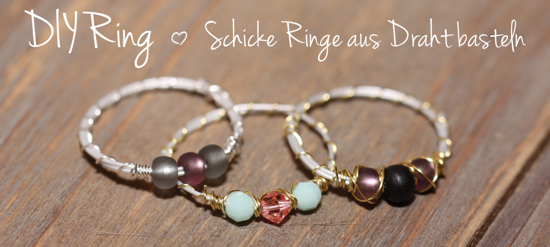 DIY-Ringe Anleitung